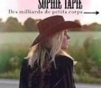 Sophie Tapie – Des milliards de petits corps